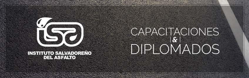Diplomado y Capacitaciones ISA Instituto Salvadoreño del Asfalto